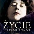 Życie listami pisane. Zbeletryzowana opowieść o Marii Pawlikowskiej-Jasnorzewskiej