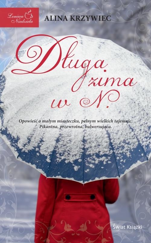 """Alina Krzywiec – """"Długa zima w N."""""""