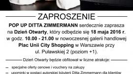 Dzień otwarty POP UP DITTA ZIMMERMANN Moda, LIFESTYLE - Serdecznie zapraszamy 18 maja 2016 r. na dzień otwarty POP UP DITTA ZIMMERMANN – nowej kreatywnej przestrzeni modowej w nowoczesnej galerii Plac Unii City Shopping.