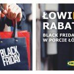 Black Friday w Porcie Łódź i IKEA